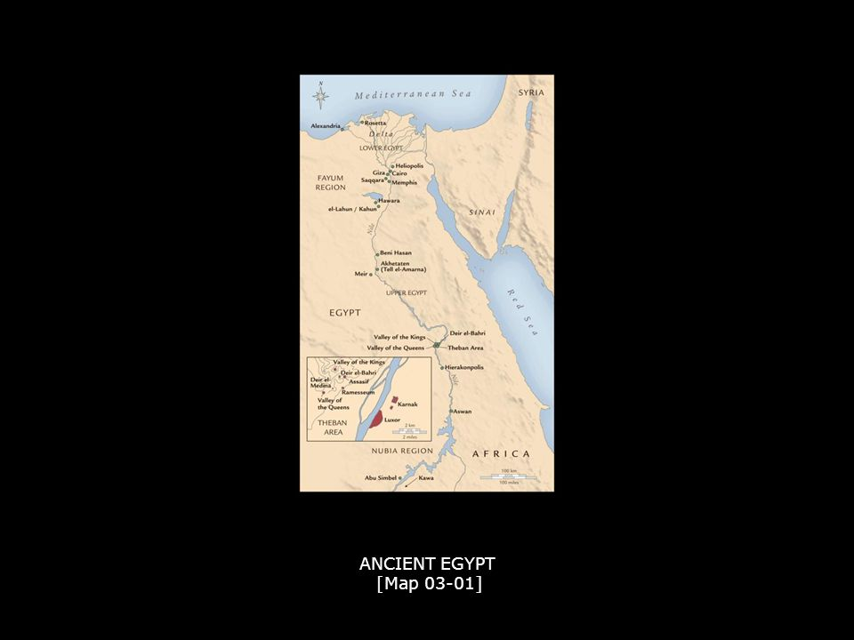 ANCIENT EGYPT [Map 03-01] ANCIENT EGYPT [Map 03-01]